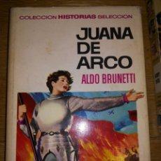 Libros de segunda mano: JUANA DE ARCO, ALDO BRUNETTI. Lote 93004538