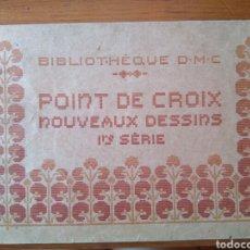 Libros de segunda mano: BIBLIOTHEQUE DMC- POINT DE CROIX, NOUVEAUX DESSINS, IV SERIE..LABORES- BORDADOS. Lote 93006082