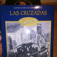 Libros de segunda mano: LAS CRUZADAS, GUSTAVO DORÉ. Lote 93007289