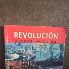 Libros de segunda mano: REVOLUCION Y CONTRARREVOLUCION. MEXICO. JAMES D. COCKCROFT. CIENCIAS SOCIALES 2014.. Lote 93014590
