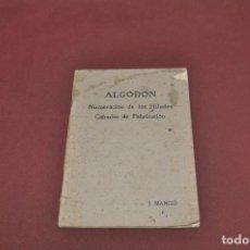 Livres d'occasion: ALGODÓN NUMERACION DE LOS HILADOS CÁLCULOS DE FABRICACIÓN 1921 - TG1. Lote 93020275