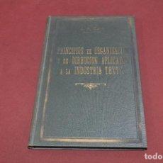 Livres d'occasion: PRINCIPIOS DE ORGANIZACION Y DE DIRECCION APLICADOS A LA INDUSTRIA TEXTIL - COLIN - TG1. Lote 93022830