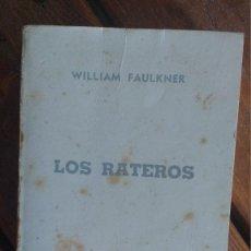 Libros de segunda mano: LOS RATEROS, WILLIAM FAULKNER. Lote 93178820
