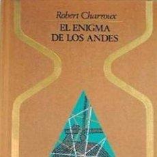 Libros de segunda mano: EL ENIGMA DE LOS ANDES - LAS PISTAS DE NAZCA - LA BIBLIOTECA DE LOS ATLANTES - ROBERT CHARROUX. Lote 93200715