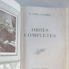 Libros de segunda mano: OBRES COMPLETES - AUTOR: M. COSTA I LLOBERA - 1A EDICIÓ 1947. Lote 93201990
