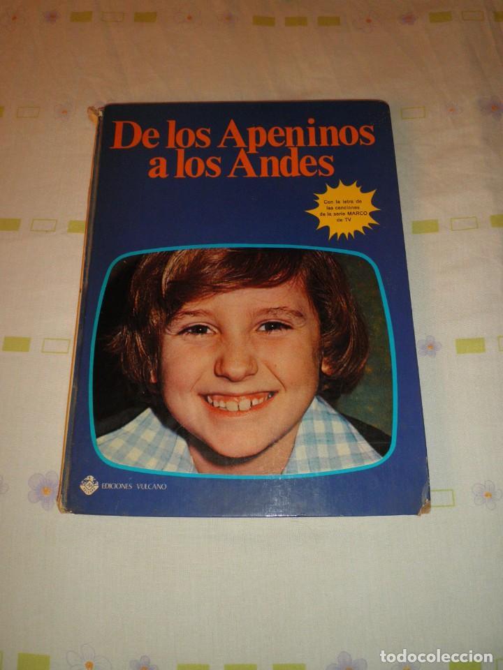 DE LOS APENINOS A LOS ANDES EDICIONES VULCANO SERIE DE TV MARCO 1977 (Libros de Segunda Mano - Literatura Infantil y Juvenil - Otros)