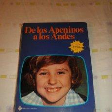Libros de segunda mano: DE LOS APENINOS A LOS ANDES EDICIONES VULCANO SERIE DE TV MARCO 1977. Lote 93235120