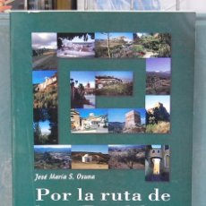 Libros de segunda mano: LMV - POR LA RUTA DE LOS PUEBLOS DE GRANADA. JOSÉ MARÍA S. OSUNA. Lote 183765748