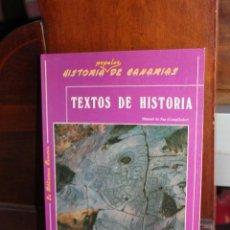 Libros de segunda mano: TEXTOS DE HISTORIA, MANUEL DE PAZ. HISTORIA POPULAR DE CANARIAS 1988, 1ª EDICION. 111 PAGINAS. Lote 93296385