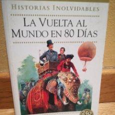 Libros de segunda mano: LA VUELTA AL MUNDO EN 80 DÍAS JULIO VERNE. Lote 93302580