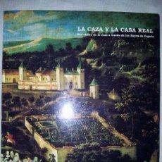 Libros de segunda mano: LA CAZA Y LA CASA REAL. UNA VISIÓN DE LA CAZA A TRAVÉS DE LOS REYES DE ESPAÑA. 1996. AYTº. BADAJOZ. Lote 93326515