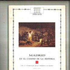 Libros de segunda mano: DESDE EL REINADO DE CARLOS IV HASTA EL TERMINO DE LA INVASIÓN FRANCESA. VARIOS. Lote 93330240
