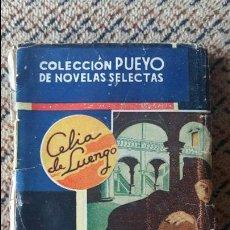 Libros de segunda mano: EL PLACER DE LOS DIOSES. CELIA DE LUENGO, 1944. COLECCION PUEYO DE NOVELAS SELECTAS.. Lote 93335965