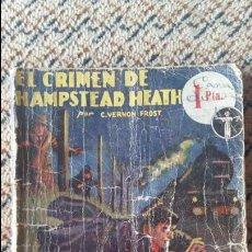 Libros de segunda mano: EL CRIMEN DE HAMPSTEAD HEATH. C VERNON FROST. BIBLIOTECA SEXTON BLAKE. FEBRERO 1938. Lote 93336240
