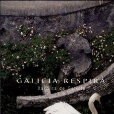 Libros de segunda mano: GALICIA RESPIRA. XARDÍNS DE GALICIA. Lote 93336420