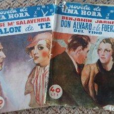 Libros de segunda mano: LA NOVELA DE UNA HORA. 3 Nº. DON ALVARO O LA FUERZA DEL TINO, PODEROSO CABALLERO Y SALON DE TE. 1936. Lote 93336755