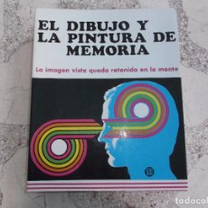 Libros de segunda mano: EL DIBUJO Y LA PINTURA DE MEMORIA ,LA IMAGEN VISTA QUEDA RETENIDA EN LA MENTE, LEDA,BLANCO Y NEGRO. Lote 93346600