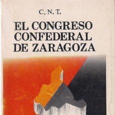 Libros de segunda mano: C.N.T. EL CONGRESO CONFEDERAL DE ZARAGOZA. (ED. ZERO / ZYX, BIBLIOTECA PROMOCIÓN DEL PUEBLO, 1978). Lote 93388580