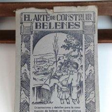 Libros de segunda mano: EL ARTE DE CONSTRUIR BELENES. VARIOS AUTORES. EDITORIAL SALVATELLA. S/F.. Lote 93554060