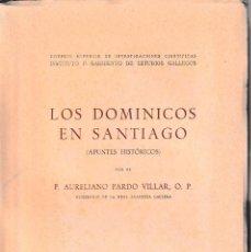 Libros de segunda mano: LOS DOMINICOS EN SANTIAGO (PARDO VILLAR 1953) SIN USAR. Lote 93589150