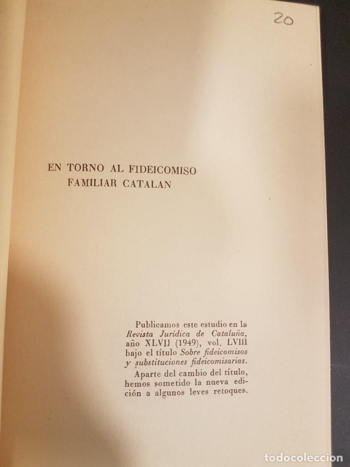 Libros de segunda mano: EN TORNO AL FIDEICOMISO FAMILIAR CATALAN,POR JUAN IGLESIAS,BARCELONA 1952 - Foto 2 - 93615190