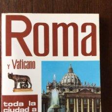 Libros de segunda mano: LIBRO ROMA Y VATICANO ( ITALIA ) DE 1986. Lote 93643980