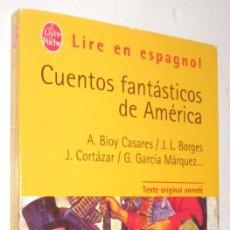 Libros de segunda mano: CUENTOS FANTASTICOS DE AMERICA - DIVERSOS AUTORES *. Lote 93666860