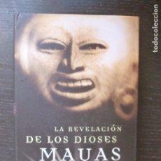 Libros de segunda mano: LA REVELACIÓN DE LOS DIOSES MAYAS COTTERELL, MAURICE M. MARTÍNEZ ROCA (1998) 220PP. Lote 93688490