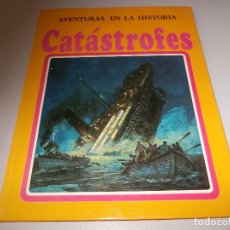 Libros de segunda mano: AVENTURAS EN LA HISTORIA, Nº 1 CATÁSTROFES, EDITORIAL MOLINO 1.980, DEFECTO. Lote 93695635