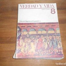 Libros de segunda mano: VERDAD Y VIDA EDITORIAL MAGISTERIO ESPAÑOL ,LIBRO DE CONSULTA 291 PAG. Lote 93712270