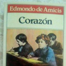 Libros de segunda mano: CORAZON.-EDMONDO AMICIS.-EDITORIAL BRUGUERA.-1ªEDICION SEPTIEMBRE 1983. Lote 93797935
