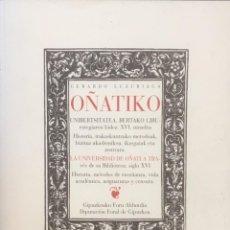 Libros de segunda mano: LA UNIVERSIDAD DE OÑATI A TRAVÉS DE SU BIBLIOTECA: SIGLO XVI.. Lote 93850455