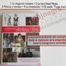 Libros de segunda mano: DVD DOCUMENTAL HISTORIA DE LA MODA EVOLUCIÓN DEL VESTUARIO VESTIDOS PELUCAS ENCAJES ESTILO -NO LIBRO. Lote 93862075