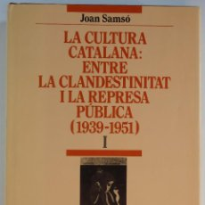 Gebrauchte Bücher - La Cultura Catalana: Entre la Clandestinitat i la Represa pública (1939 – 1951) - 93875295