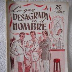 Libros de segunda mano: LO QUE DESAGRADA EN EL HOMBRE. EDITORIAL ALAS. 32 PÁGINAS. 1946. Lote 93934655