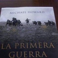 Libros de segunda mano: LA PRIMERA GUERRA MUNDIAL. MICHAEL HOWARD. ED. CRITICA. Lote 93993875