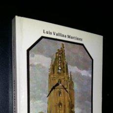 Libros de segunda mano: LA TORRE VIGIA / LUIS VALLINA MARTINEZ / DEDICADO POR AUTOR. Lote 94046930