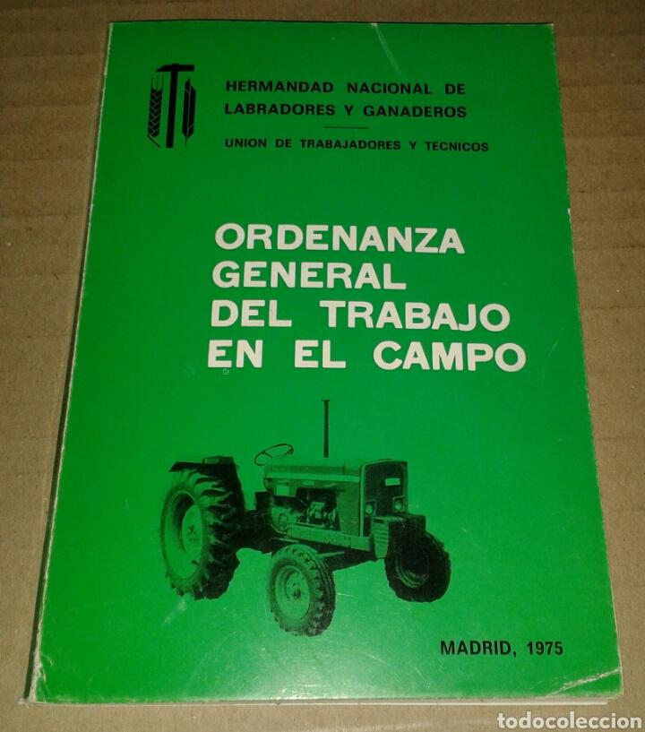 ORDENANZA GENERAL DEL TRABAJO EN EL CAMPO 1975 (Libros de Segunda Mano - Ciencias, Manuales y Oficios - Otros)