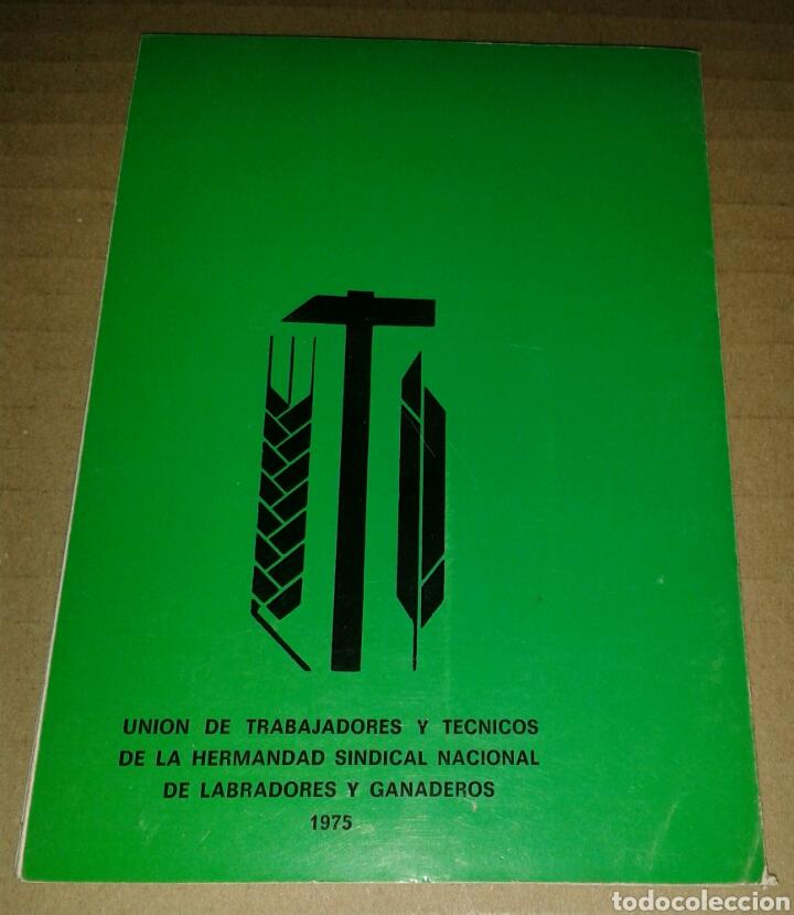 Libros de segunda mano: ORDENANZA GENERAL DEL TRABAJO EN EL CAMPO 1975 - Foto 3 - 94053534