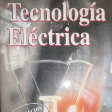 Libros de segunda mano: TECNOLOGIA ELECTRICA FERNANDO MARTINEZ DOMINGUEZ PARANINFO 1999. Lote 94081725