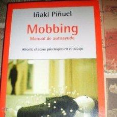 Libros de segunda mano: MOBBING MANUAL DE AUTOAYUDA - EDIC. DEBOLSILLO EXCELENTE CONDICION. Lote 94100545