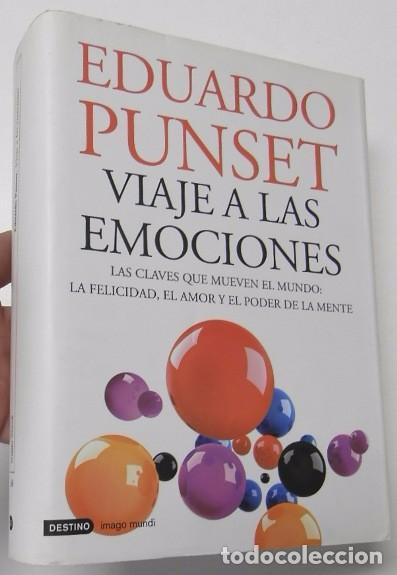 VIAJE A LAS EMOCIONES - EDUARDO PUNSET (Libros de Segunda Mano - Pensamiento - Otros)