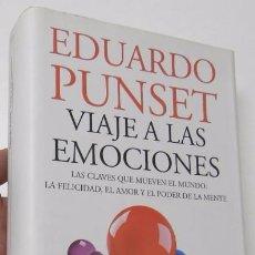Libros de segunda mano: VIAJE A LAS EMOCIONES - EDUARDO PUNSET. Lote 94130115