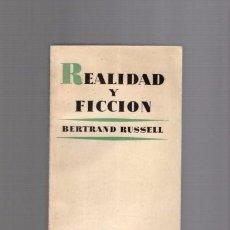 Libros de segunda mano: BERTRAND RUSSELL - REALIDAD O FICCION - EDICIONES AGUILAR 1962 / INTONSO. Lote 94159635