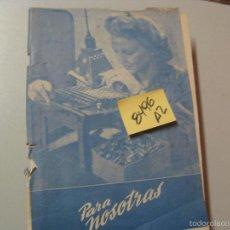 Libros de segunda mano: PARA NOSOTRASDESCOSIDO LOMO ROTO2 €. Lote 94164395