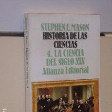 Livres d'occasion: HISTORIA DE LAS CIENCIAS Nº 4 LA CIENCIA DEL SIGLO XIX - ALIANZA EDITORIAL OCASION. Lote 94172325
