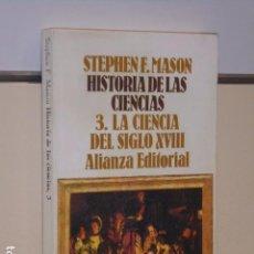 Livres d'occasion: HISTORIA DE LAS CIENCIAS Nº 3 LA CIENCIA DEL SIGLO XVIII - ALIANZA EDITORIAL OCASION. Lote 94172405