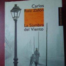 Libros de segunda mano: LIBRO. LA SOMBRA DEL VIENTO, DE CARLOS RUIZ ZAFÓN. . . Lote 94173175
