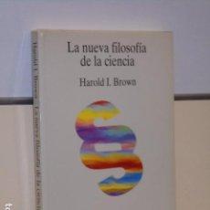 Libri di seconda mano: LA NUEVA FILOSOFIA DE LA CIENCIA - TECNOS. Lote 94175000