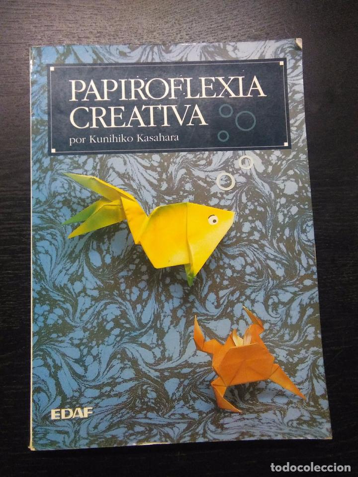 PAPIROFLEXIA CREATIVA, KASAHARA, KUNIHIKO, 1997 (Libros de Segunda Mano - Bellas artes, ocio y coleccionismo - Otros)